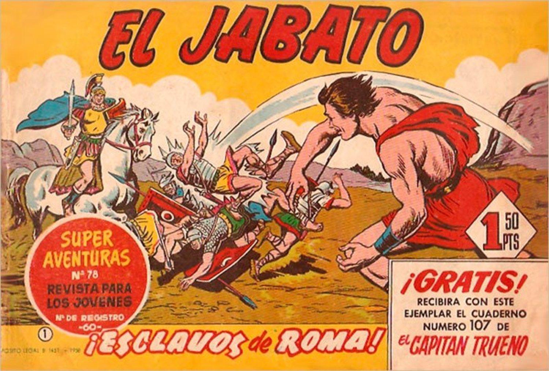 El Jabato fue el cómic hermano del Capitán Trueno.