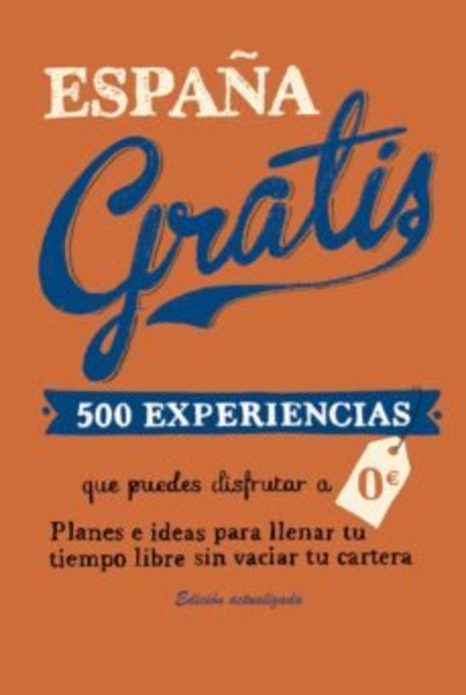 'España Gratis', el libro ideal para todo ahorrador.