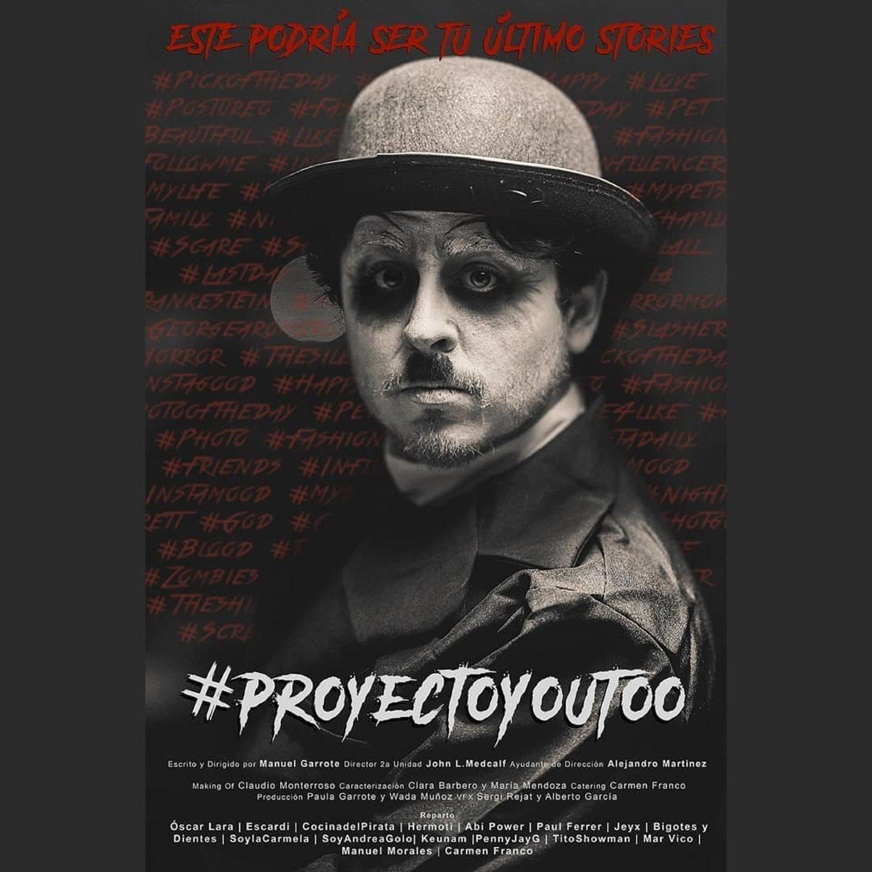 Cartel promocional de #ProyectoYouToo, la película rodada a través de Instagram Stories.